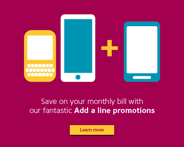 Save on your monthly bill with our fantastic Add a line promotions