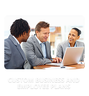 Custom Business and Employee Plans