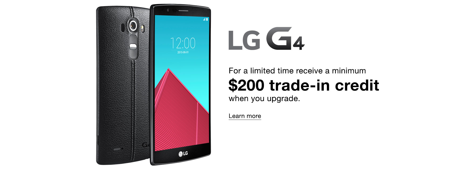 $200 trade in credit with the new LG G4