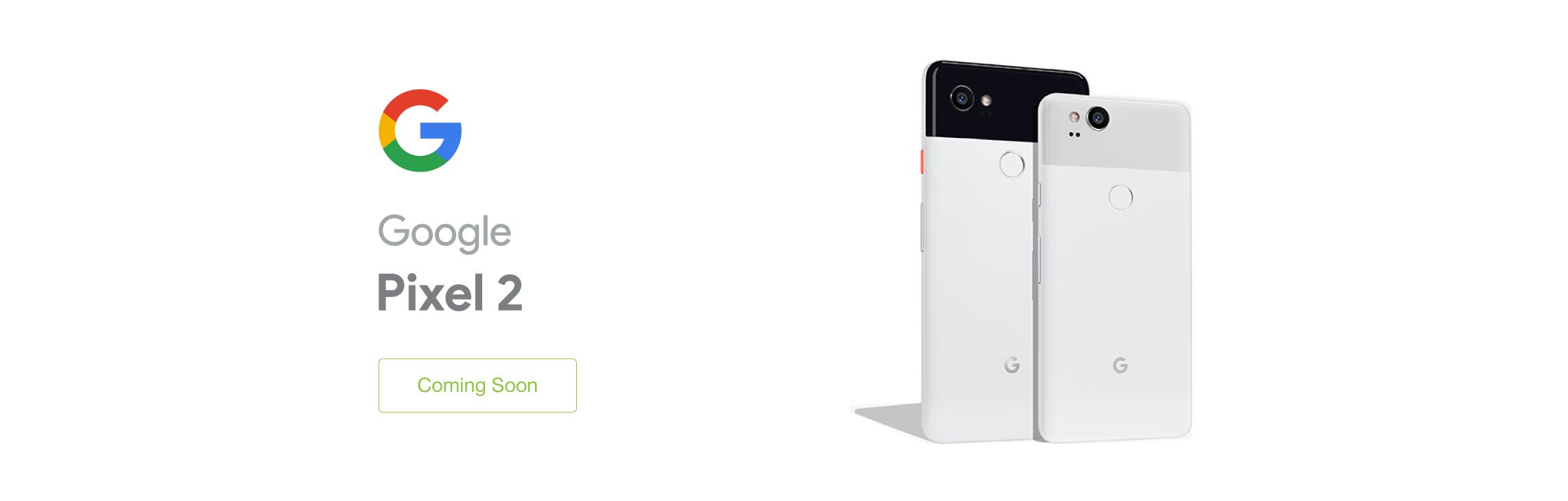 Google Pixel 2 - Coming Soon
