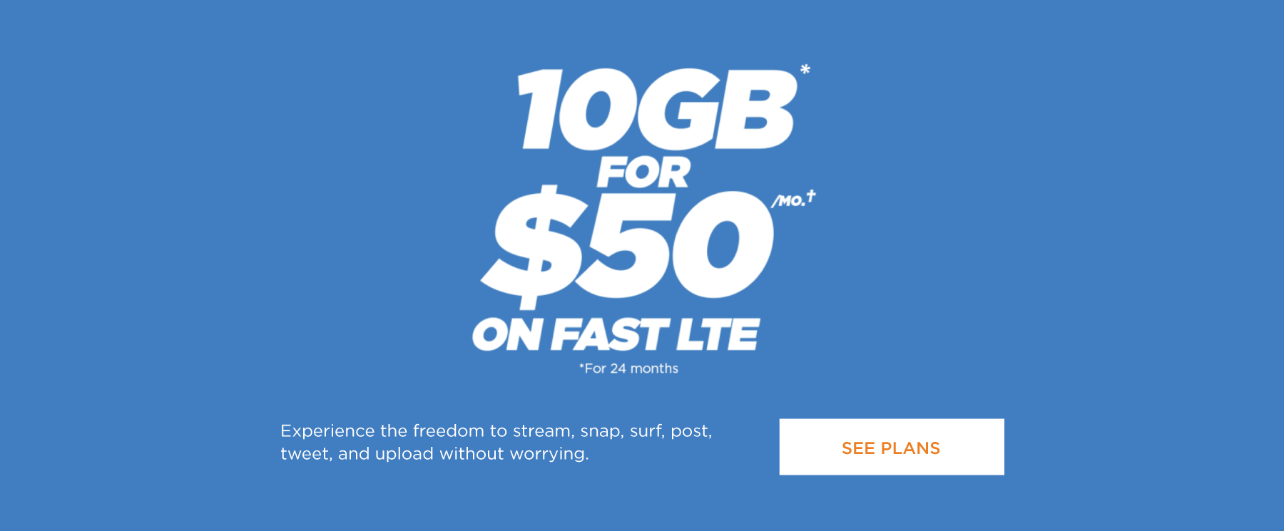 10GB for $50 on fast LTE