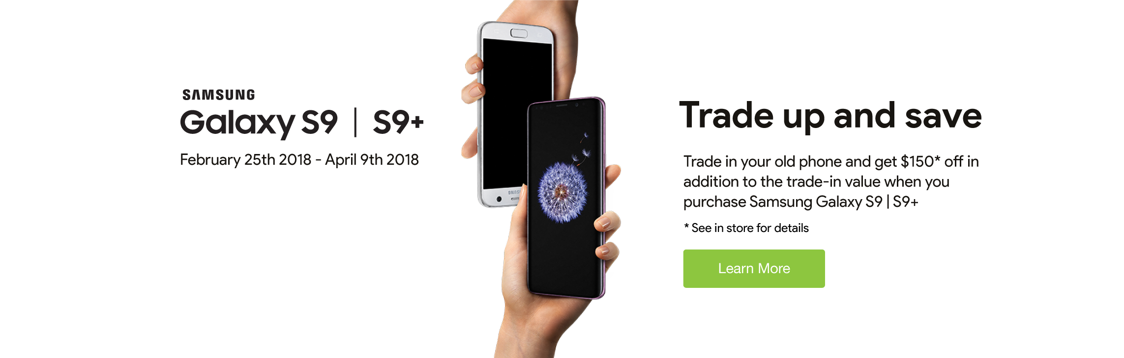Trade Up and Save - Galaxy S9