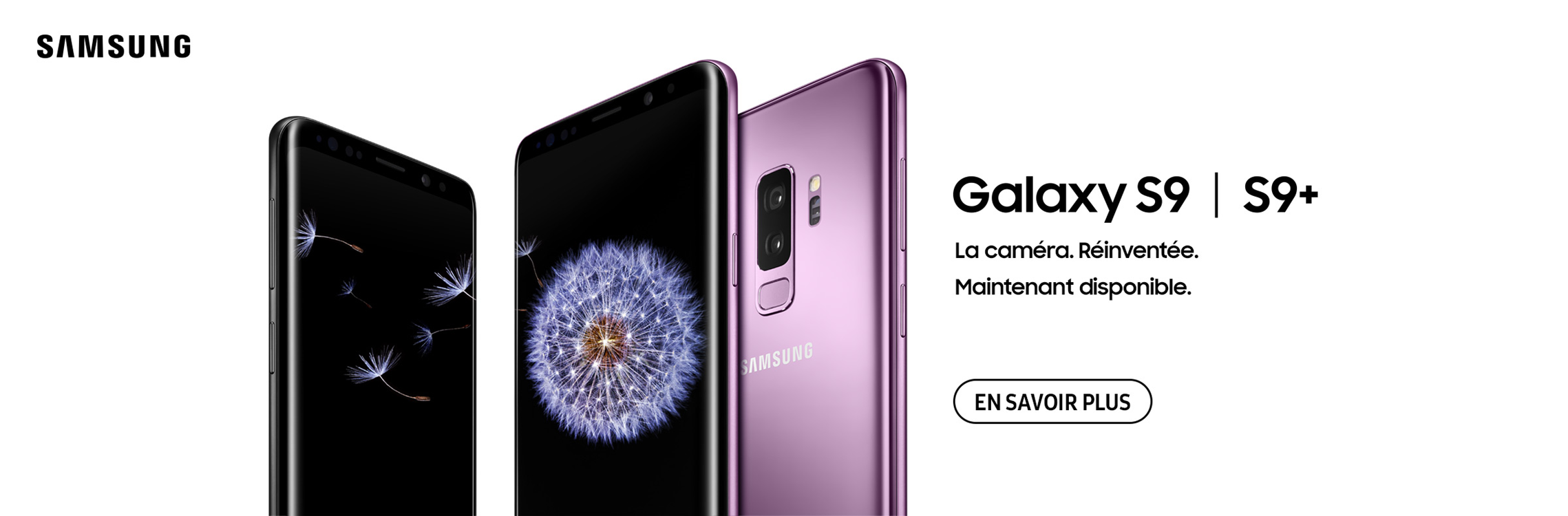 Samsung Galaxy S9 Maintenant disponible