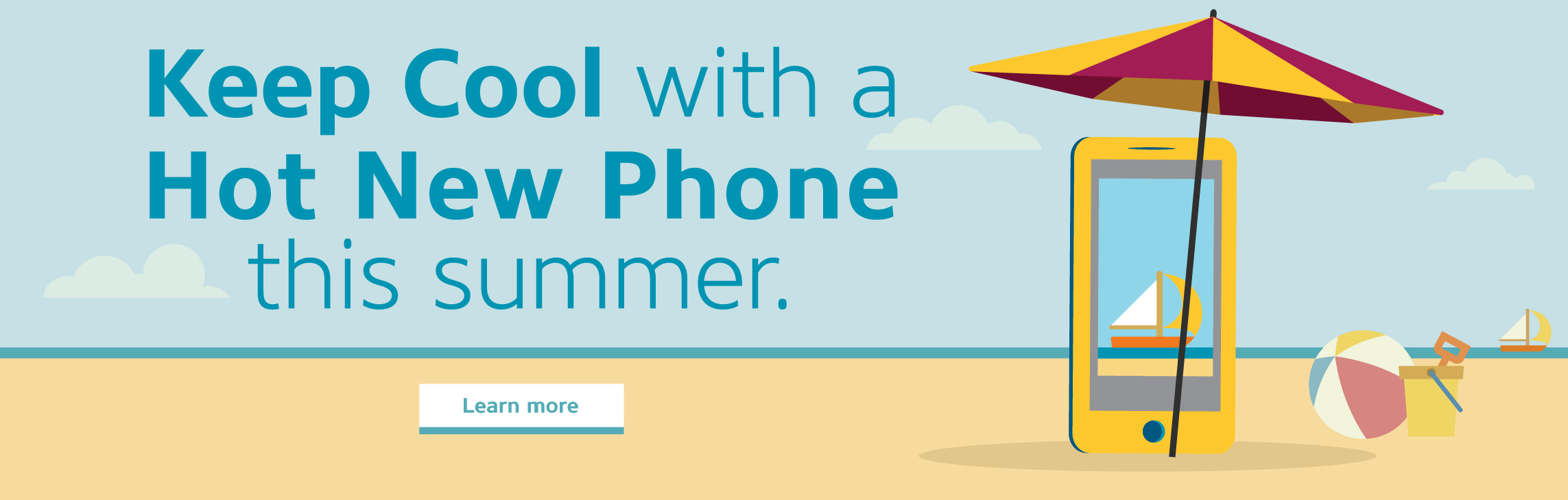 Keep cool with a Hot New Phone this summer.