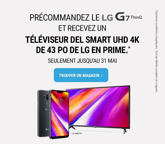 Precommandez le LG G7 et recevez un televiseur de 43 po de LG en prime