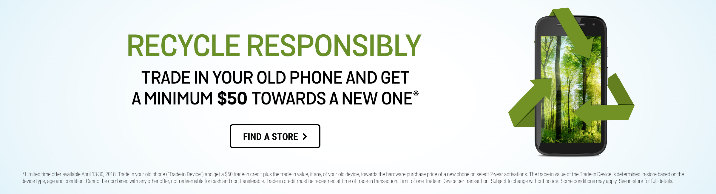 Trade in your old phone and get $50 towards a new one