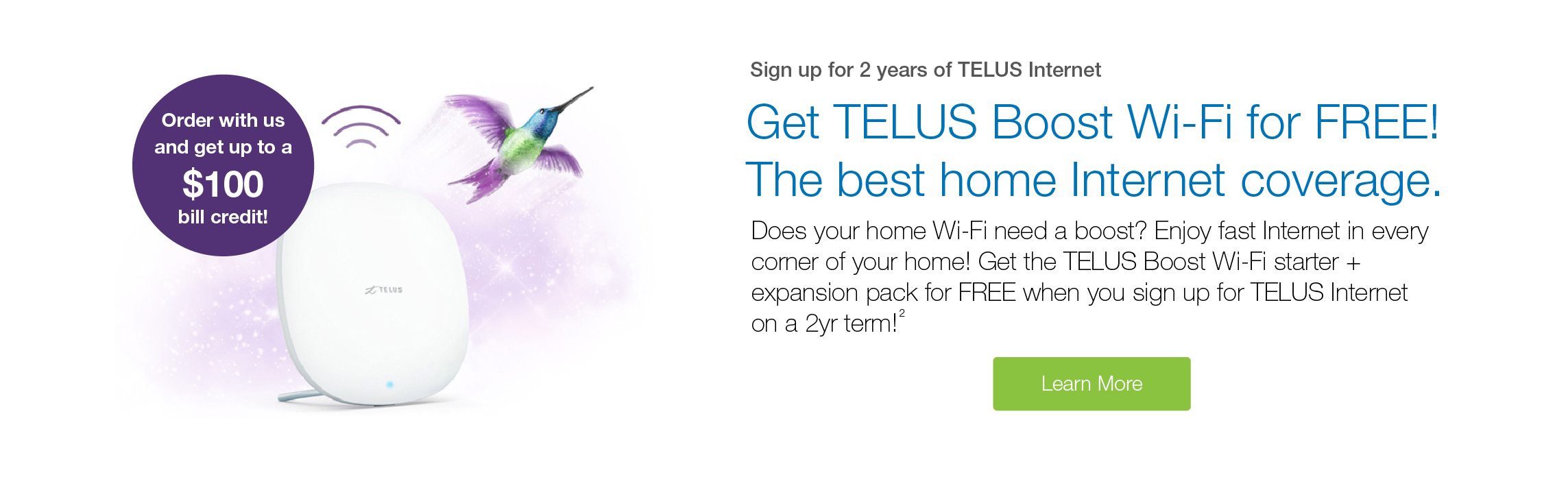 Sign Up for 2 Years of TELUS Internet and Get Free TELUS Boost Wi-Fi!