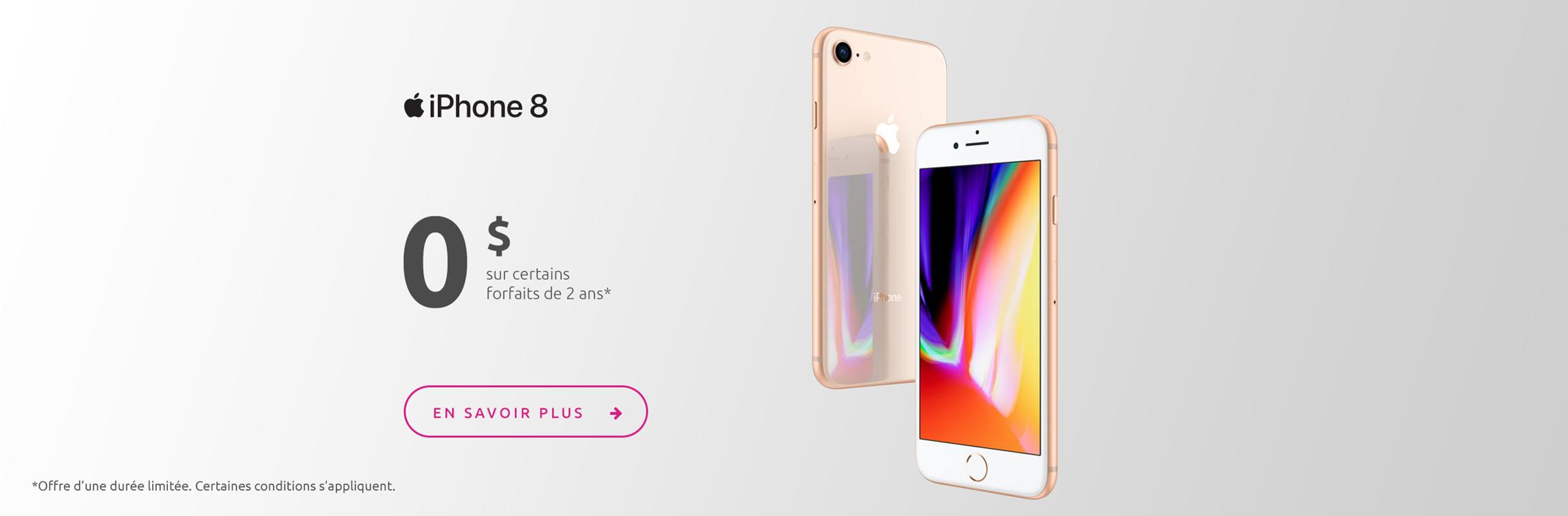 iPhone 8 $0 sur certains forfaits de 2 ans