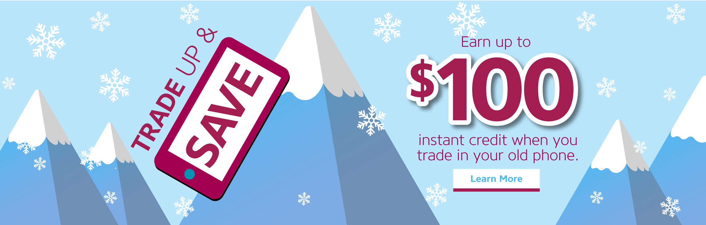 Trade Up & Save - Earn up to $100 instant credit when you trade in your old phone