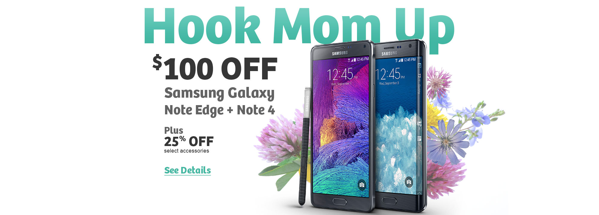 $100 OFF Samsung Galaxy Note 4 and Note Edge