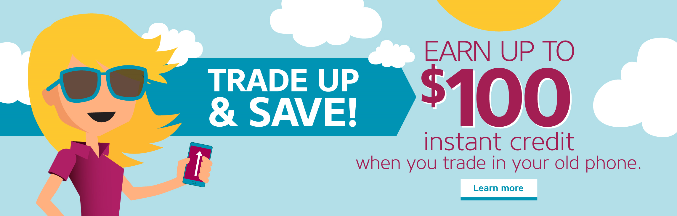 Trade Up & Save!